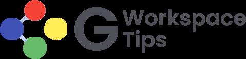 G Workspace Tips